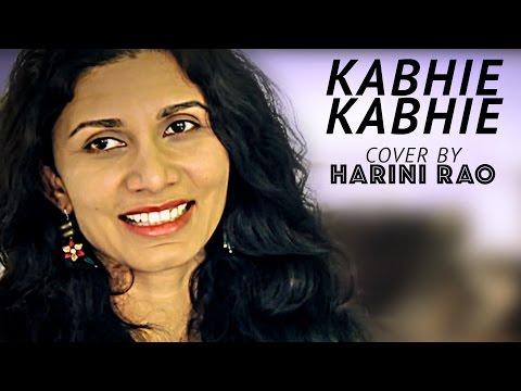 Kabhi Kabhi Mere Dil Mein - Kabhie Kabhie - Cover by Harini Rao