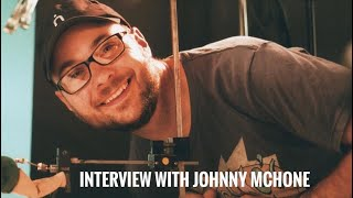 Interview With Johnny Mchone