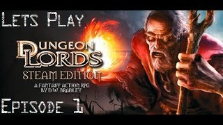 Dungeon Lords Steam Edition Let's Play Episode 1