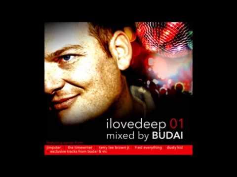 Budai - I Love Deep 01