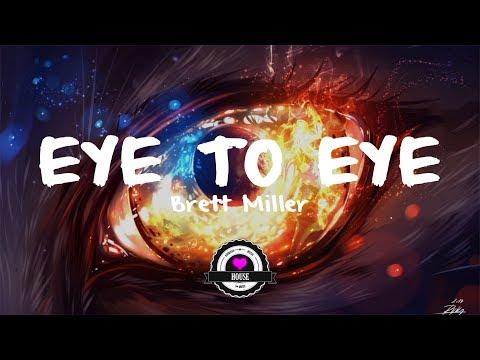 Brett Miller - Eye to Eye (Veck Remix)[Lyrics]