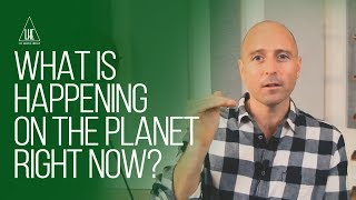 What is happening on the planet right now? (LIVE from The Portal)