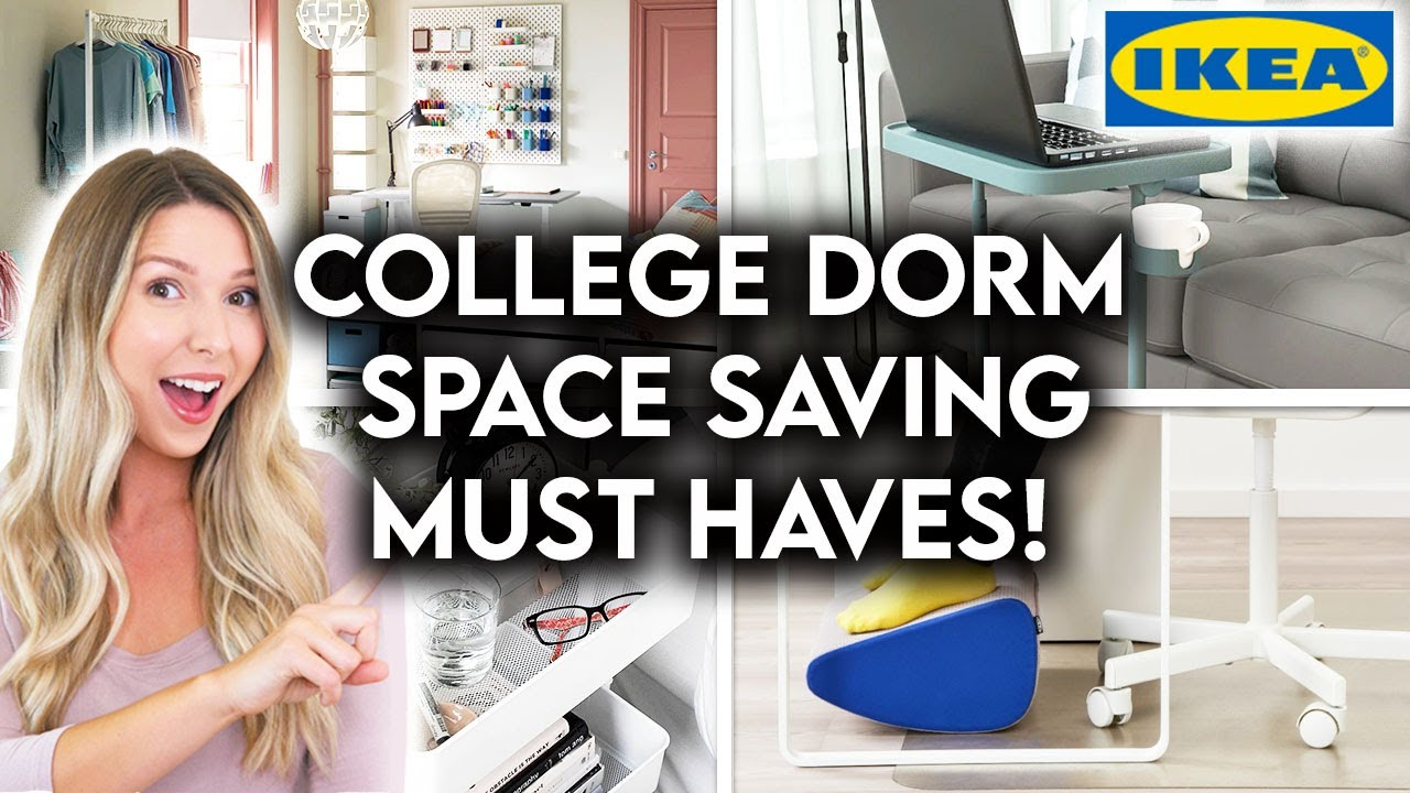 10 IKEA DORM ROOM ESSENTIALS | SPACE SAVING IDEAS + ORGANIZATION