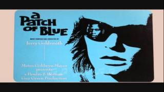 A Patch of Blue / Finale Love, The Equalizer / Jerry Goldsmith