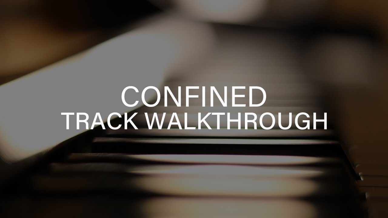 Confined - Quarantine Piano Demo Walkthrough