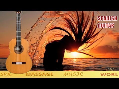 SPANISH GUITAR MUSIC , VERY ROMANTIC RELAXING LATIN MUSIC FOR WORK STUDY MEDITATION SPA  MUSIC
