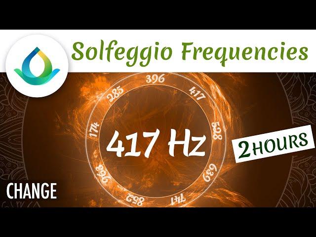 417 Hz | Fréquence du Changement | Fréquence Sacrée