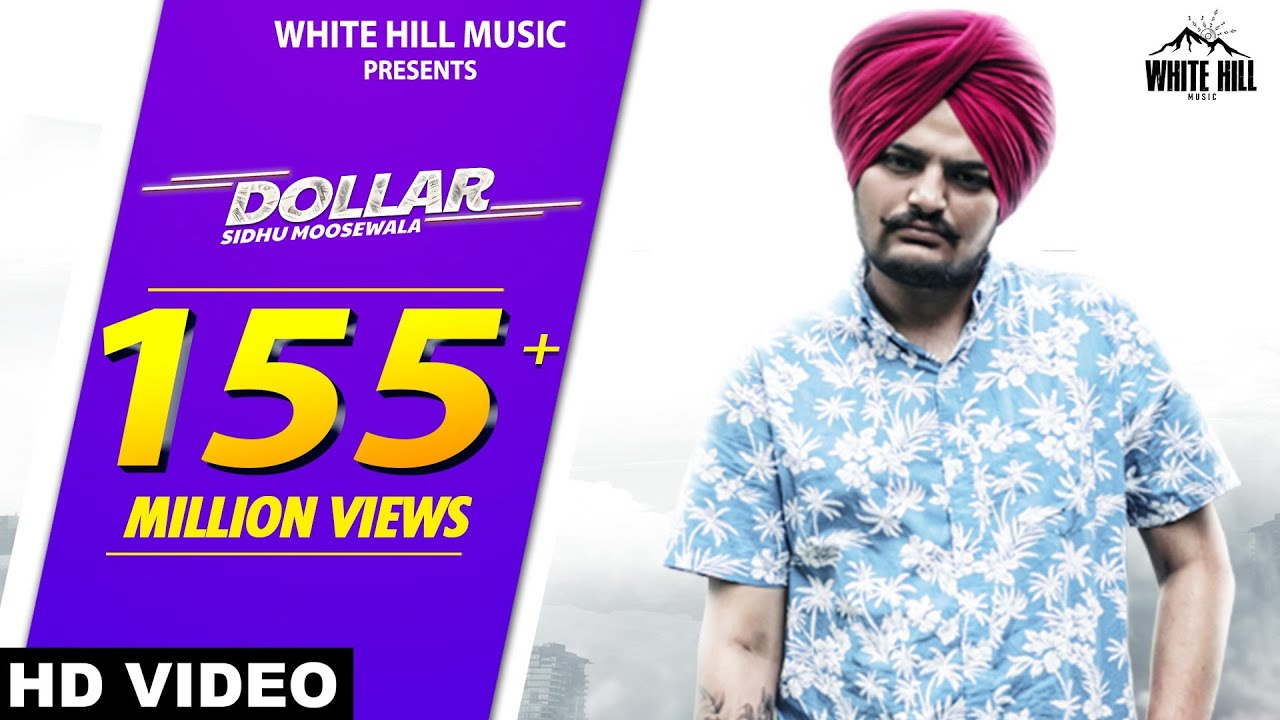 Sidhu Moose Wala : DOLLAR | Byg Byrd | Dakuaan Da Munda | New Punjabi Songs 2018 | White Hill Music #1
