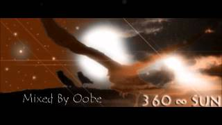 BORN SUN - 360∞ - One In The Sun (Oobe Mix)