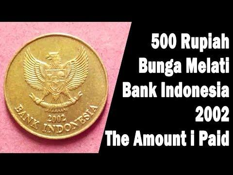 500 Rupiah, Bunga Melati, Bank Indonesia, 2002,The Amount i Paid