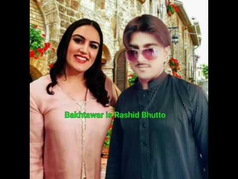 Bakhtawar is Rashid Bhutto song