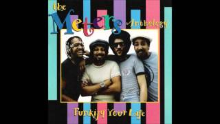 The Meters - Ease Back
