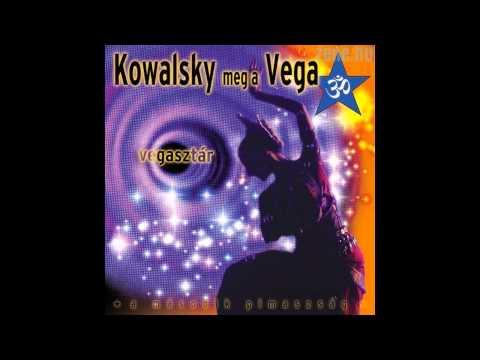 Kowalsky meg a Vega - Vegasztár letöltés