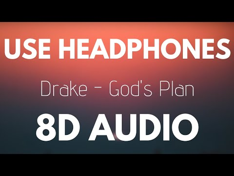 Drake - God's Plan (8D AUDIO)