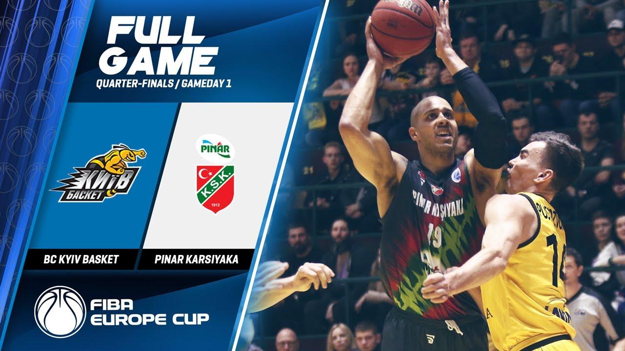 BC Kyiv Basket v Pinar Karsiyaka - Full Game - FIBA Europe Cup 2019