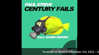 """Century Fails (Original Mix)"" Paul Strive - Definitive Recordings"