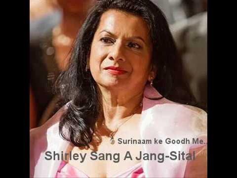 Surinaam ke Good Me - Shirley Sang A Jang-Sital