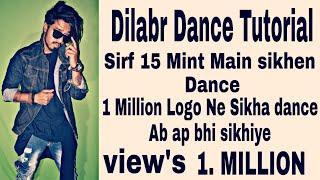 Dilbar Dance Tutorial | Step By Step | yash vardhan Choreography | bollywood