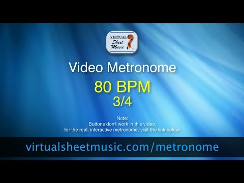 Video Metronome - 80 BPM (Beats Per Minute) 3/4 - Metronome Click Track