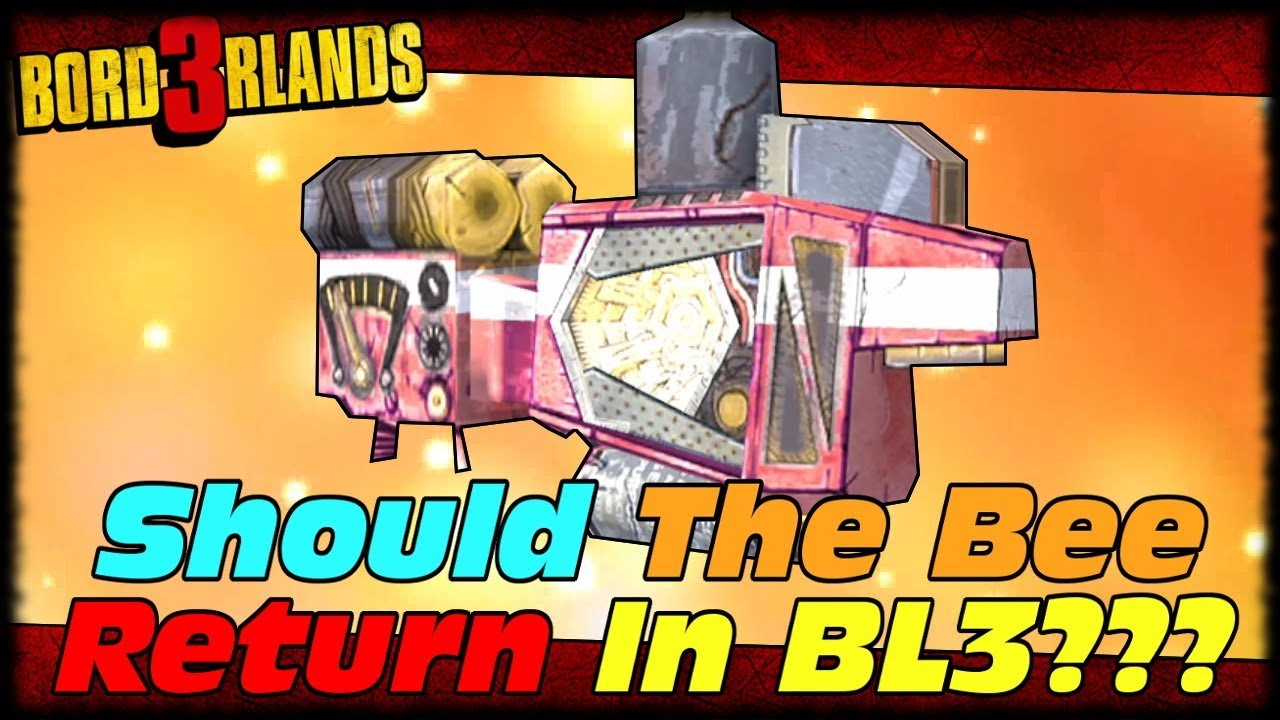 Should The Bee Return In Borderlands 3?!?! Borderlands 2