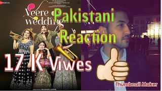 Pakistani Reaction |Tareefan   |Veere Di Wedding | QARAN Ft. Badshah | Kareena Kapoor Khan, Son…