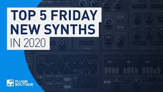 Best New Synth VST Plugins for 2020 | Top 5 Virtual Synth VSTi 2020