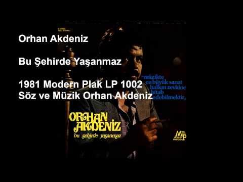Orhan Akdeniz - LP 1002 - 01 - Bu Şehirde Yaşanmaz