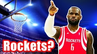 Could The Houston Rockets Be LeBron's Next Team?