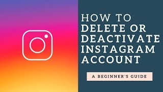 How to Disable or Delete Instagram Account 2020
