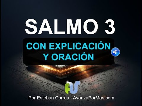 SALMO 3 BIBLIA HABLADA CON EXPLICACION y ORACION PODEROSA Biblia en audio con letra