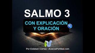 SALMO 3 BIBLIA HABLADA CON EXPLICACION y ORACION PODEROSA Bi...