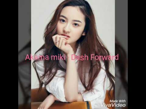 Akama miki~Dash forward [lyrics] - YouTube