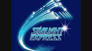 Starlight Express- There's Me