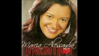 Baixar Marcia Alessandra - Entrando no lar (letra e música - Rodrigo Wegner)