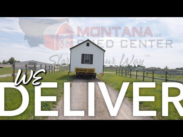 Montana Shed Center –We Deliver!