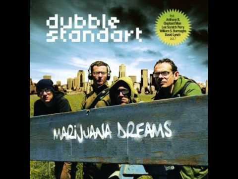 Dubblestandart - Marijuana Dreams
