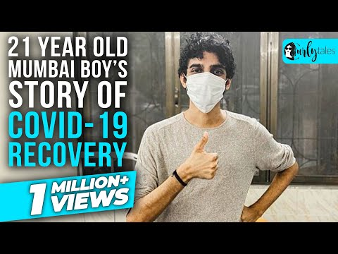 21 Year Old Mumbai Boy's Story Of COVID-19 Recovery | Curly Tales