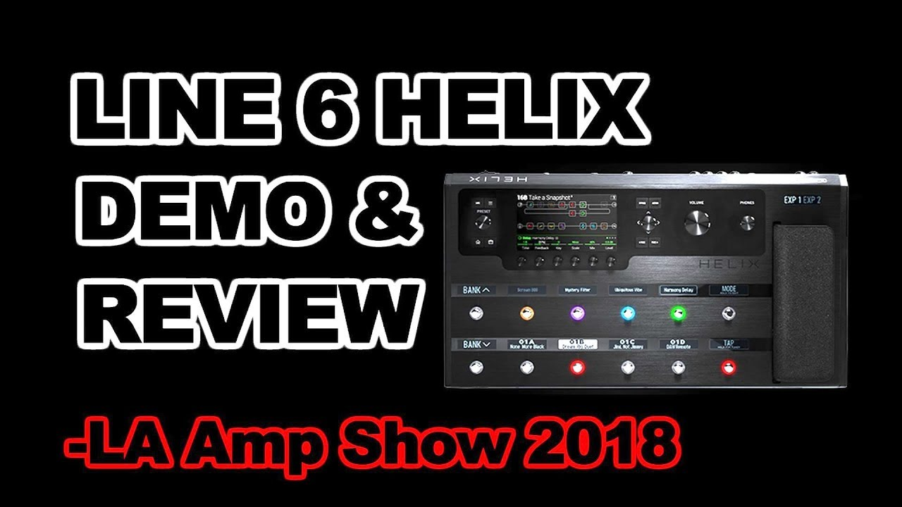 Line 6 Helix amplifier modeler effects processor LA Amp Show 2018