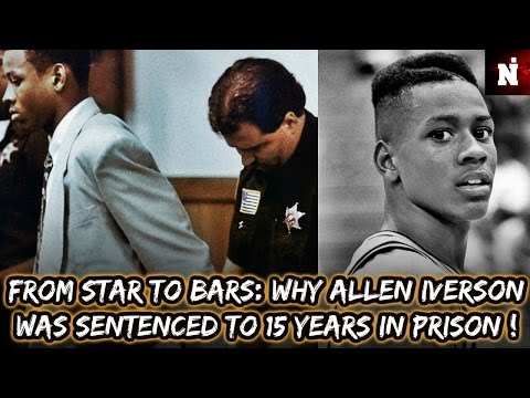 The Shocking Truth of Why Allen Iverson Was Sentenced to 15 Years In Prison !