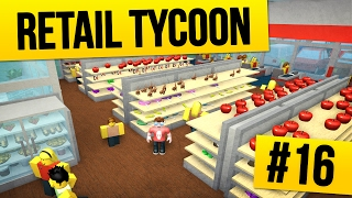 Retail Tycoon #16 - BIGGEST STORE EVER (Roblox Retail Tycoon)