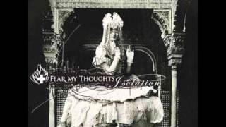 Fear My Thoughts - The Blind Walk Over The Edge