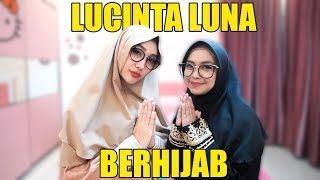 Download lagu LUCINTA LUNA PAKAI HIJAB? MP3