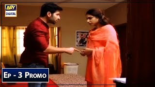 Kaisa Hai Naseeban Episode 3 Promo - ARY Digital Drama