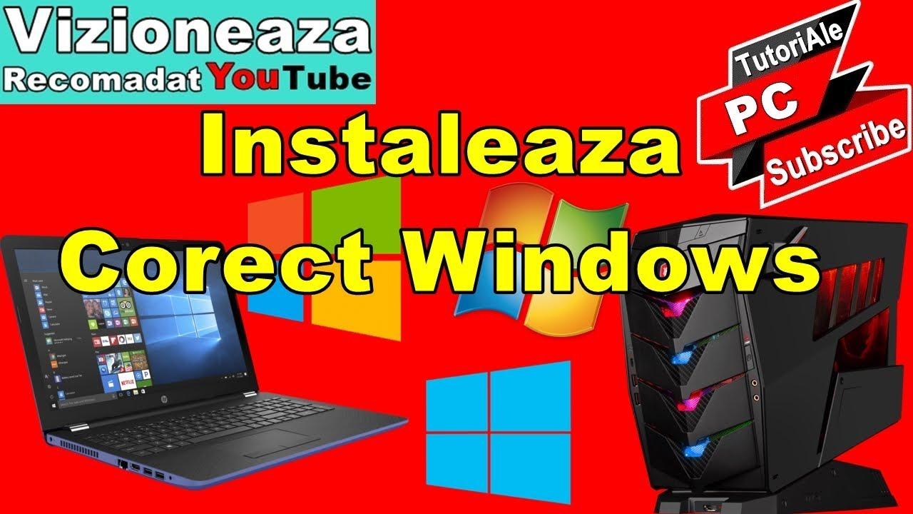 Cum Instalezi Corect Sistemul de Operare Windows