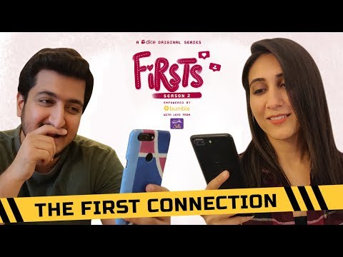 Dice Media | Firsts Season 2 | Web Series | Part 2 | The First Connection
