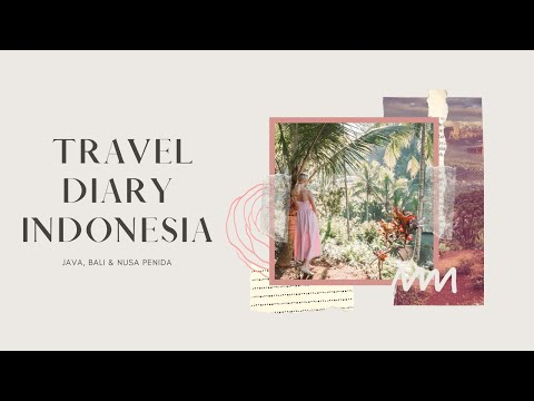 Indonesia Travel Diary