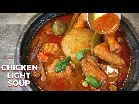 Discover How To Make The Best CHICKEN Soup L Light Soup I Pepper Soup  I The Tastiest Ghanaian Soup
