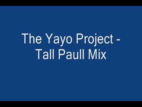 the yayo project - tall paul mix