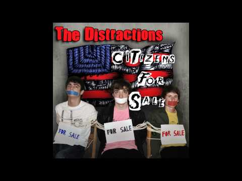 The Distractions - Citizens for Sale (Full Album) 2013