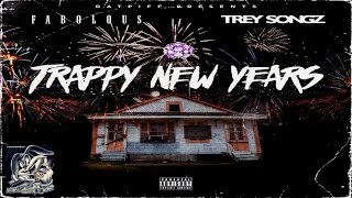 Fabolous - Pick Up The Phone Feat Trey Songz & MIKExANGEL (Trappy New Years)